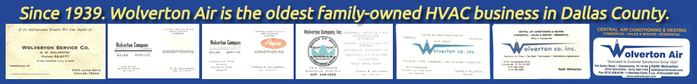Wolverton Air is the oldest family-owned HVAC company in Dallas County - Since 1939